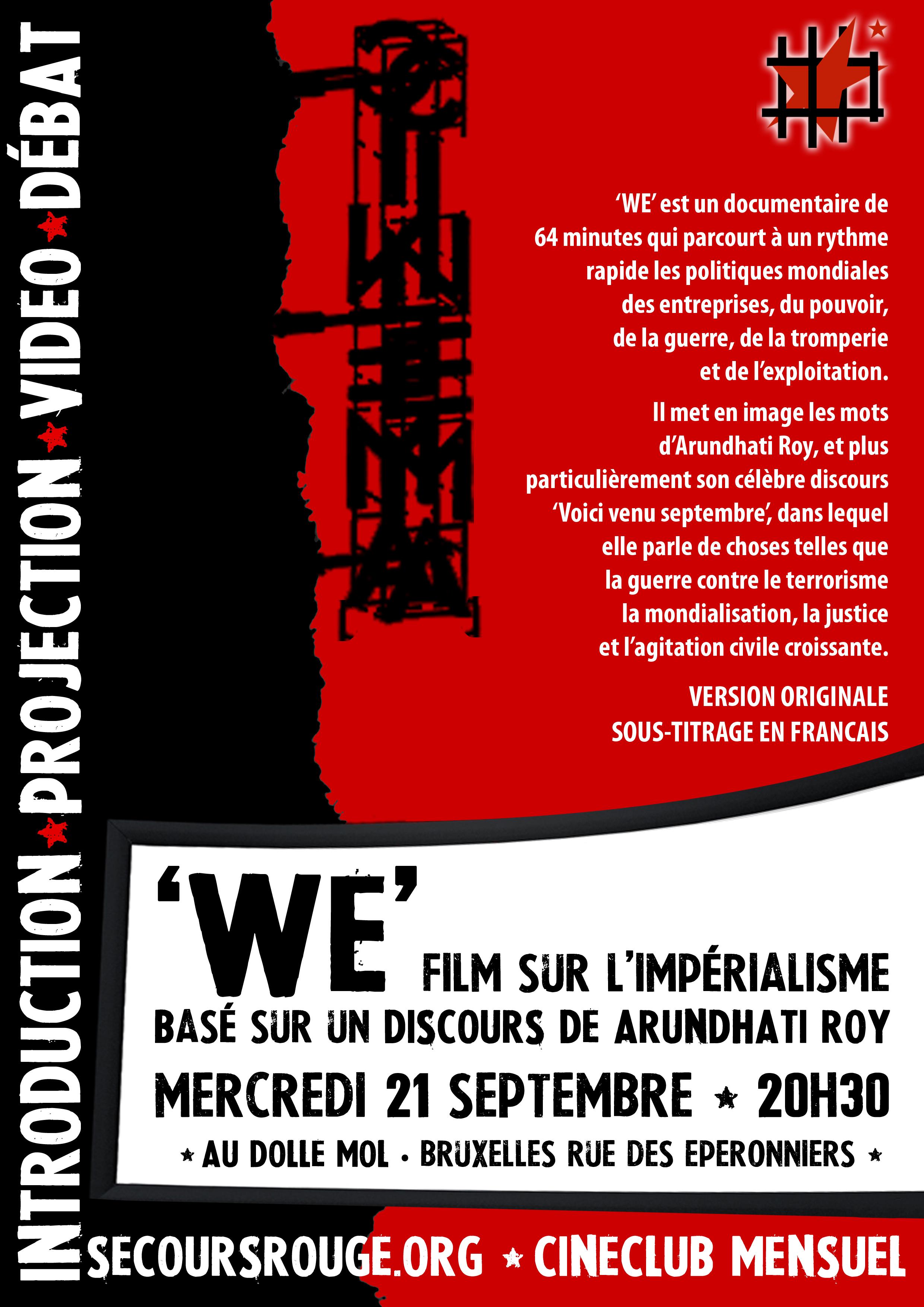 Affiche de la projection du documentaire 'We' d'Arundhati Roy - Septembre 2011