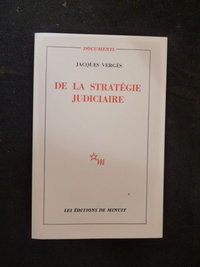 De la stratégie judiciaire