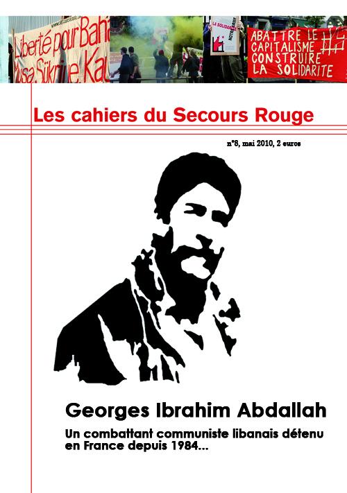 Cahier n°8 du Secours Rouge: Georges Ibrahim Abdallah