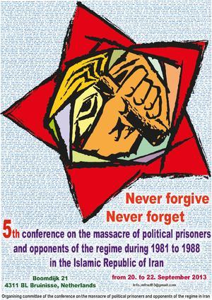 5e Conférence Internationale sur le massacre des opposants et prisonniers politiques de 1981 à 1988 en République Islamique d'Iran.