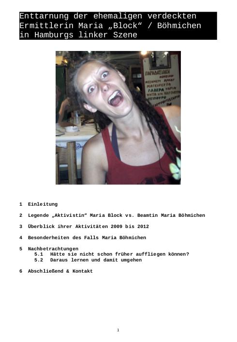 Après Iris Plate, Maria Böhmlichen a prit le relais dans l'infiltration de la gauche hambourgeoise.