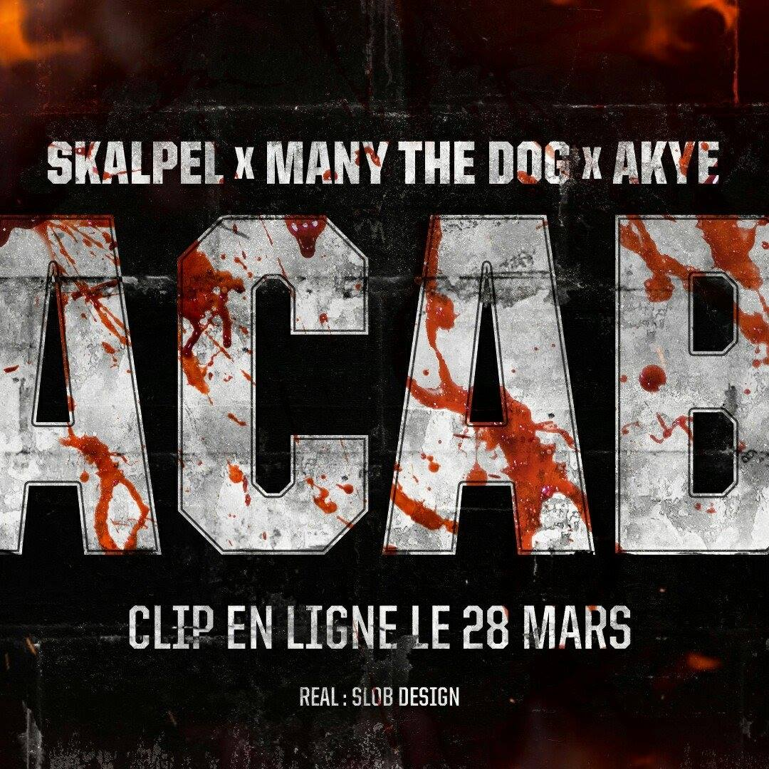 Skalpel x Akye x Many The Dog: ACAB
