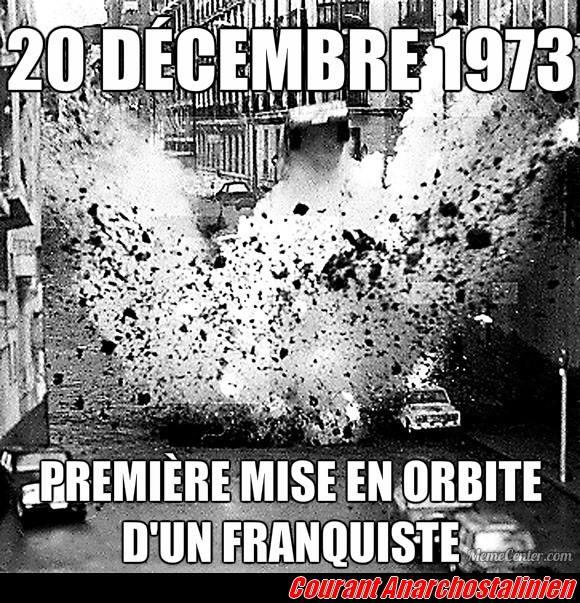 20 décembre '73, première mise en orbite d'un franquiste