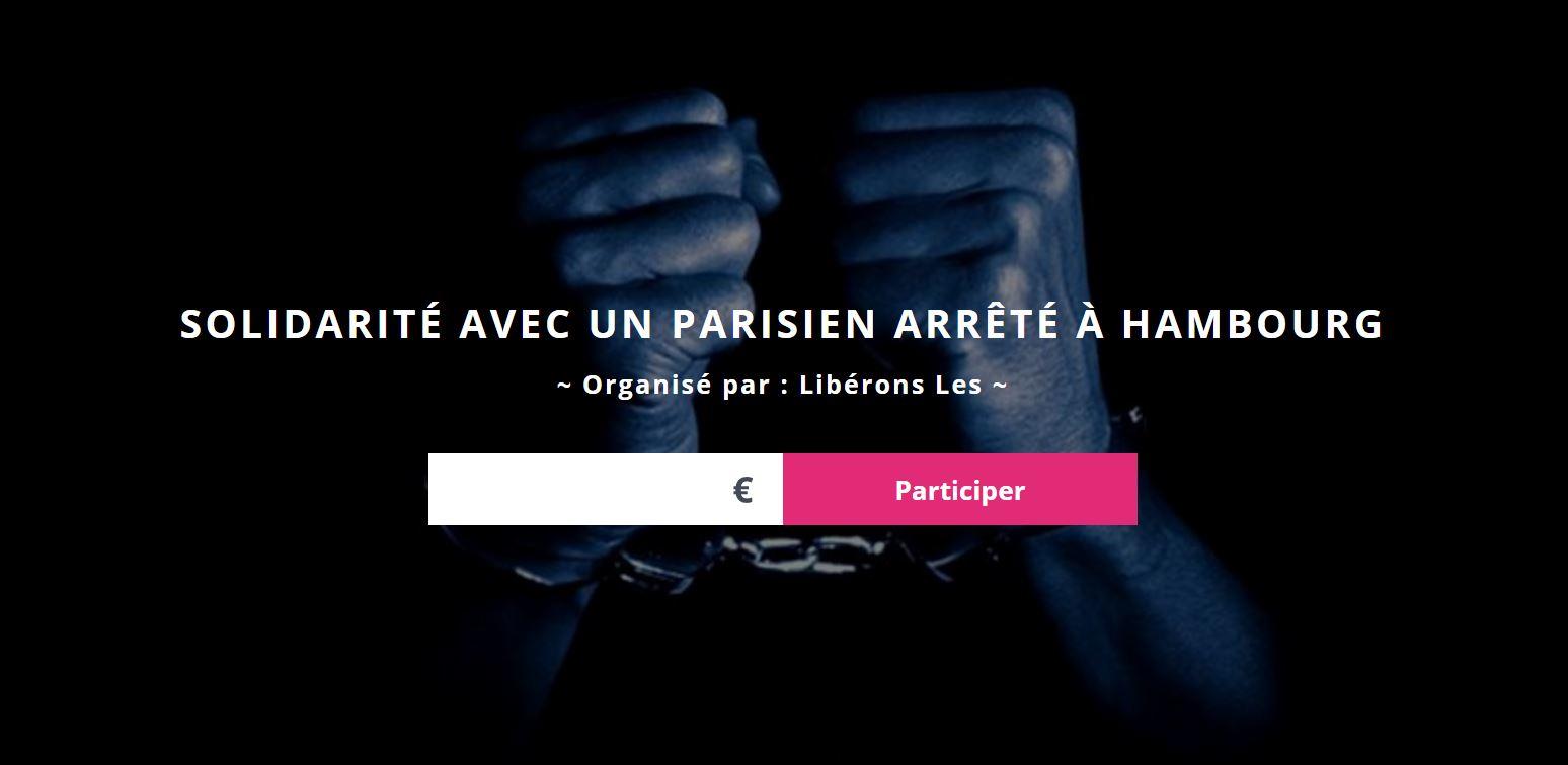 Solidarité avec un Parisien arrêté à Hambourg