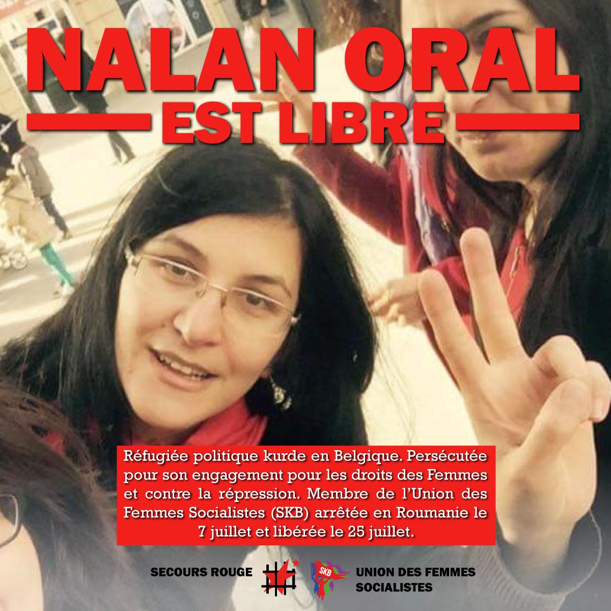Nalan Oral a été libérée