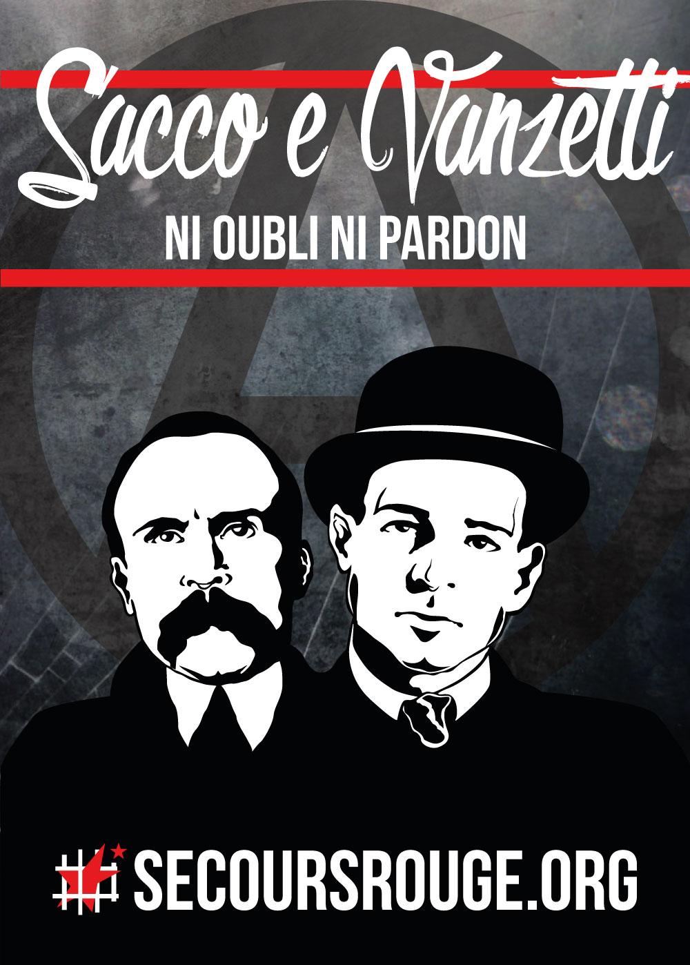 Sacco et Vanzetti, ni oubli ni pardon