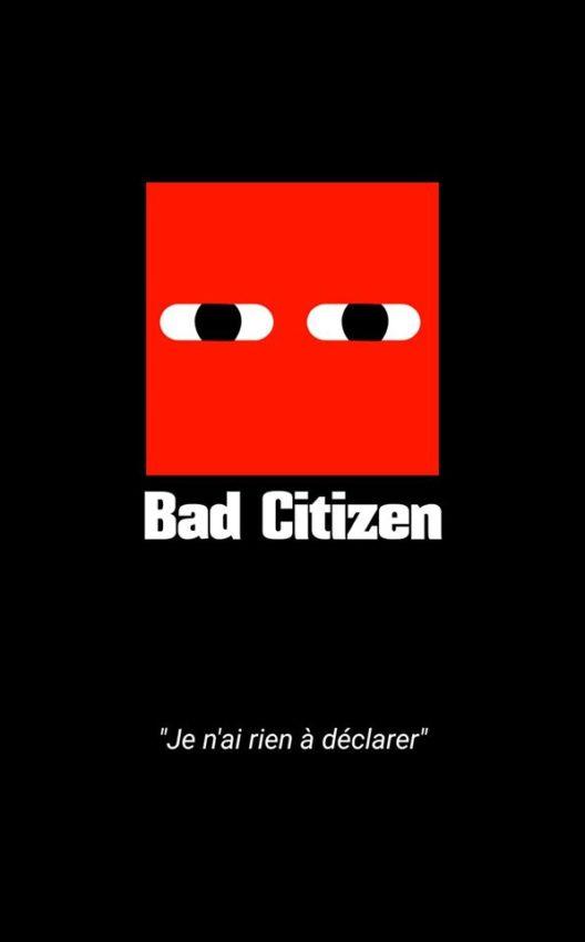 Bad Citizen